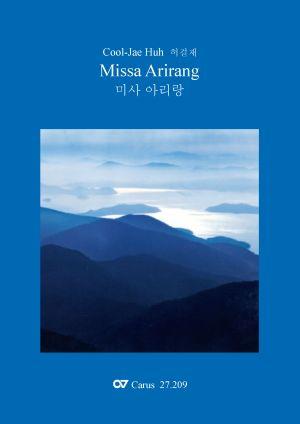 Cool-Jae Huh: Missa Arirang