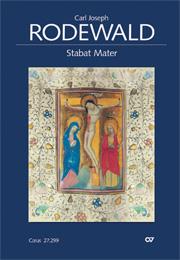 Carl Joseph Rodewald: Stabat Mater