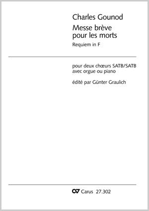 Charles Gounod: Messe brève pour les morts en fa majeur