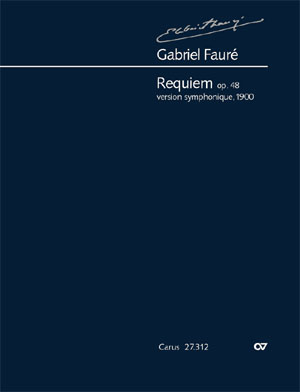 Gabriel Fauré: Requiem. Version for symphony orchestra