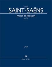 Camille Saint-Saëns: Messe de Requiem