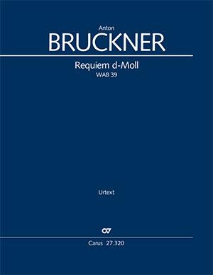 Anton Bruckner: Requiem d-Moll