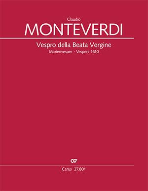 Claudio Monteverdi: Vêpres de la Vierge