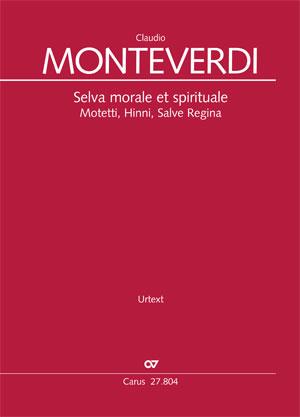 Monteverdi: Selva morale et spirituale. Motetti, Hinni, Salve Regina