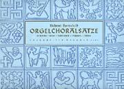 Bornefeld: Orgelchoralsätze II (Kirche, Wort, Sakrament, Psalmen, Gebet)