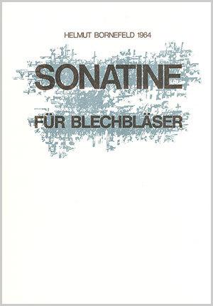 Helmut Bornefeld: Sonatine pour cuivres