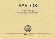 Béla Bartók: Suite für Orgel