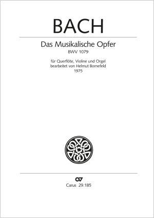 Johann Sebastian Bach: Das Musikalische Opfer