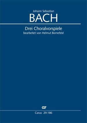 Bach: Drei Choralvorspiele (arr. Bornefeld)
