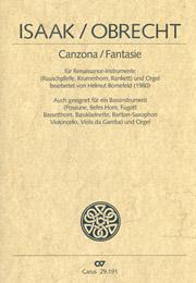 Isaak/Obrecht: Canzona/Fantasie