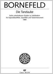 Bornefeld: Die Tanzlaube. Sechs unterhaltsame Studien zu Volksliedern