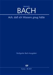 Johann Christoph Bach: Ach, daß ich Wassers gnug hätte