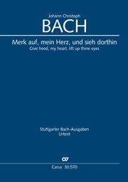Johann Christoph Bach: Merk auf, mein Herz