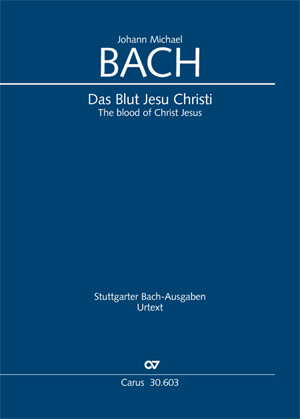 Johann Michael Bach: The blood of Christ Jesus