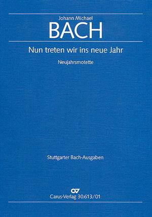 Johann Michael Bach: Nun treten wir ins neue Jahr