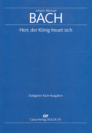 Johann Michael Bach: Lord, the kings finds happiness
