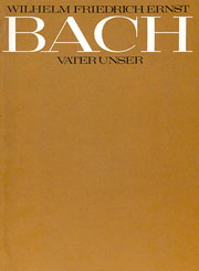Wilhelm Friedrich Ernst Bach: Notre Père