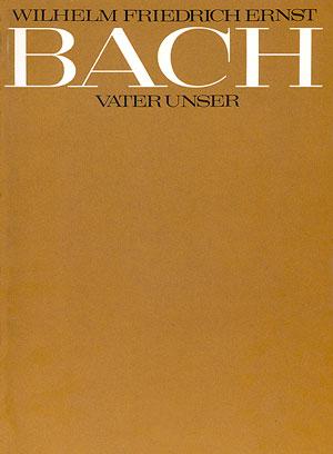 Wilhelm Friedrich Ernst Bach: Vater unser