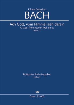 Johann Sebastian Bach: Ach Gott, vom Himmel sieh darein