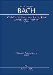 Johann Sebastian Bach: Christ, unser Herr, zum Jordan kam