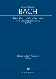 Johann Sebastian Bach: Lord God, thy praise we sing