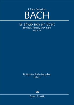 Johann Sebastian Bach: See how fiercely they fight