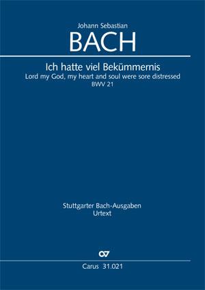 Johann Sebastian Bach: Ich hatte viel Bekümmernis (1. Fassung)