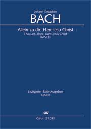 Johann Sebastian Bach: Allein zu dir, Herr Jesu Christ