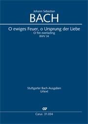 Johann Sebastian Bach: O ewiges Feuer, o Ursprung der Liebe