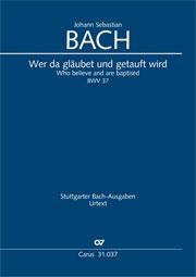 Johann Sebastian Bach: Wer da gläubet und getauft wird