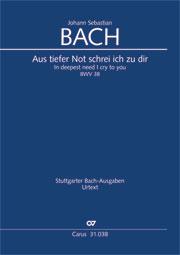 Johann Sebastian Bach: In deepest need I cry to you
