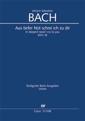 Johann Sebastian Bach: Aus tiefer Not schrei ich zu dir
