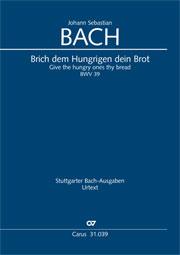 Johann Sebastian Bach: Give the hungry ones thy bread