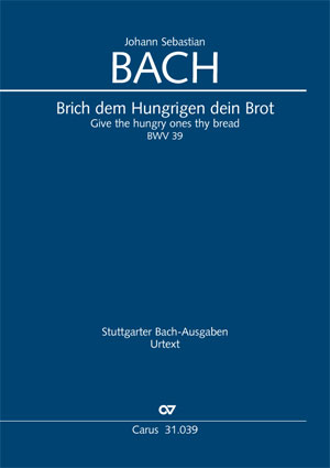 Johann Sebastian Bach: Brich dem Hungrigen dein Brot
