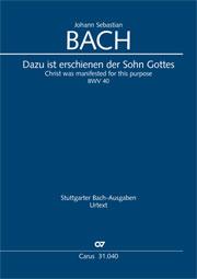 Johann Sebastian Bach: Dazu ist erschienen der Sohn Gottes