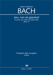 Johann Sebastian Bach: O Lord, we come to praise thee