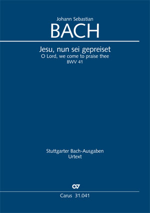 Johann Sebastian Bach: Jesu, nun sei gepreiset