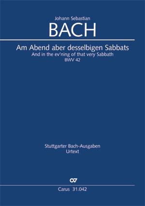 Johann Sebastian Bach: And in the ev'ning of that very Sabbath