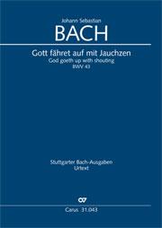 Johann Sebastian Bach: God goeth up with shouting