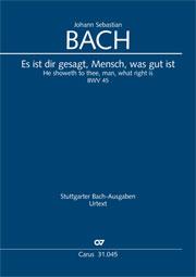 Johann Sebastian Bach: Es ist dir gesagt, Mensch