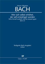 Johann Sebastian Bach: Who himself exalteth shall be abased again