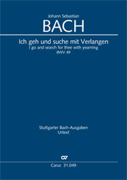 Johann Sebastian Bach: I go and search for thee with yearning