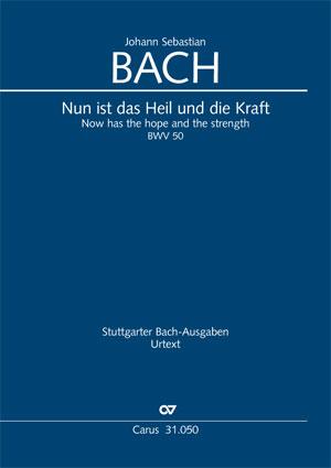 Johann Sebastian Bach: Now has the hope and the strength