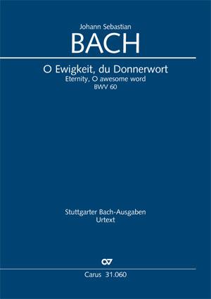 Johann Sebastian Bach: Eternity, O awesome word