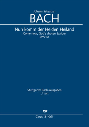 Johann Sebastian Bach: Come now, God's chosen saviour (I)