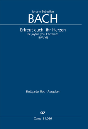 Johann Sebastian Bach: Erfreut euch, ihr Herzen