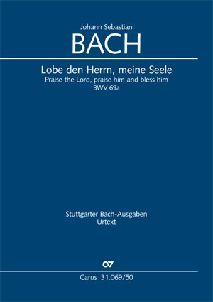 Johann Sebastian Bach: Praise the Lord, praise him and bless him
