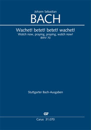 Johann Sebastian Bach: Watch now, praying, praying, watch now