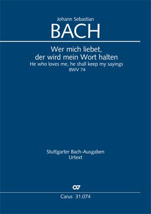 Johann Sebastian Bach: He who loves me, he shall keep my sayings
