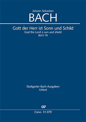 Johann Sebastian Bach: God the Lord is sun and shield